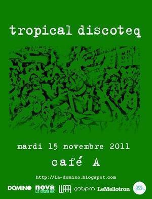 Tropical Discoteq #16 @ Café A pour un apéro radio NOVA