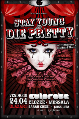 Stay Young and Die Pretty #9 Invite Culprate & les Hertz'hyene