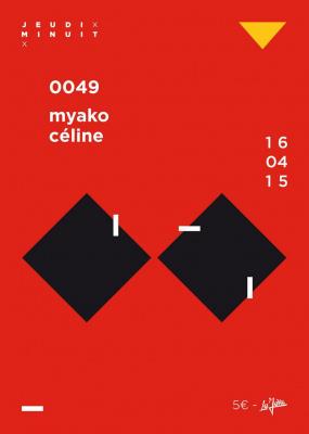 0049 BY CÉLINE ET MYAKO - JEUDI MINUIT