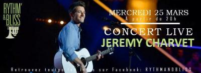 CONCERT LIVE JEREMY CHARVET + JAM SESSION au RYTHM N' BLISS / ENTREE GRATUITE