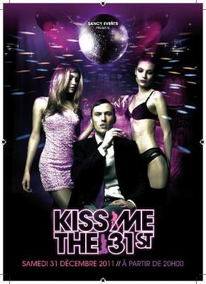 KISS ME THE 31ST - REVEILLON 2 0 1 2