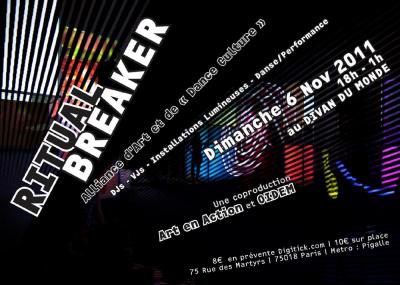« RITUAL BREAKER » - ART / DANCE CULTURE / DJ & VJ SETS