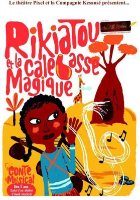 Rikiatou et la Calebasse Magique
