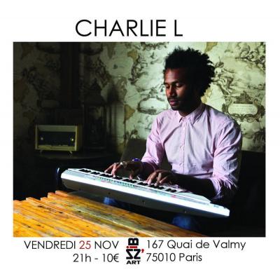 Charlie L en concert & No Education en 1er partie