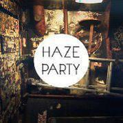 HAZE PARTY # 7