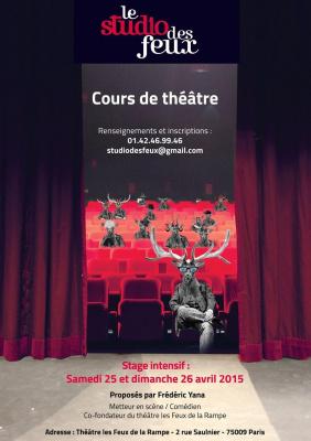 Stage intensif de théâtre aux Feux de la Rampe, les 25 et 26 Avril 2015