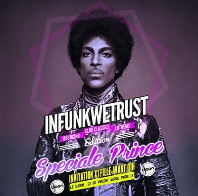 InFunkWeTrust Soirée Speciale Prince