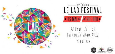 LE LAB FESTIVAL 2015 : DJ CONTEST 15 MAI @ BADABOUM