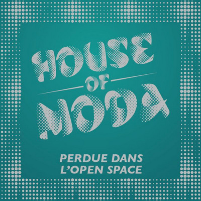 HOUSE OF MODA PERDUE DANS L'OPEN SPACE