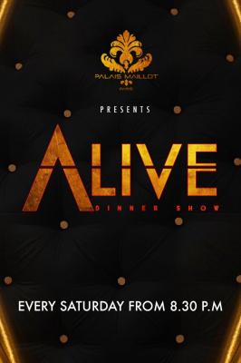 Alive Dinner Show au Palais Maillot
