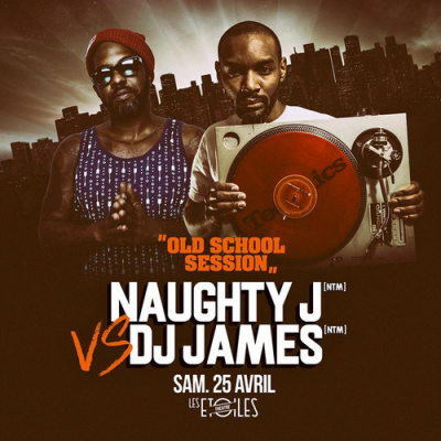 Naughty J & Dj James : LE CLASH (Old School Session)