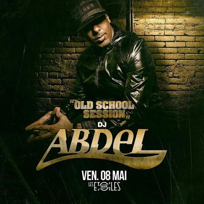 DJ ABDEL dans LES ETOILES (Old School Session)