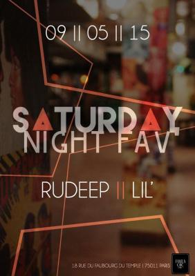 SATURDAY NIGHT FAV // DJ RUDEEP / LIL'