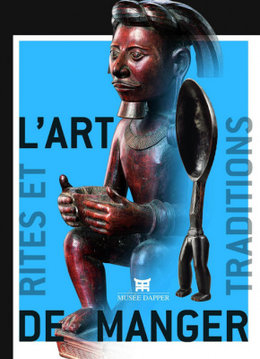 L'art de manger, rites et traditions
