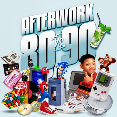 Afterwork 80 vs 90 (Happy Hour Non-Stop) Entrée Gratuite