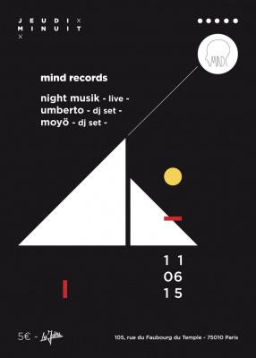 MIND RECORDS LABEL NIGHT - JEUDI MINUIT @ LA JAVA