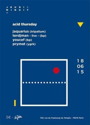 ACID THURSDAY - JEUDI MINUIT