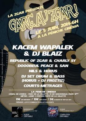 Gare au ZGAR ! - Kacem Wapalek & DJ Blaiz