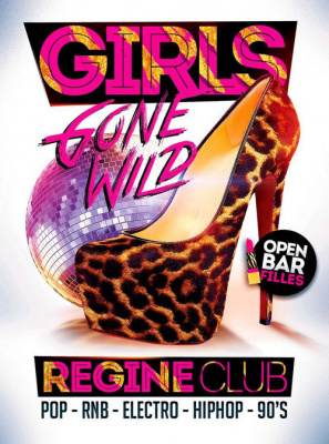girls, Gone, wild, Regines, Gratuit, soirée, Paris