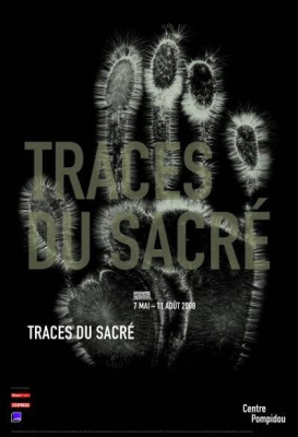 Traces du Sacré, Exposition temporaire, 7 mai - 15 juin, Centre Georges Pompidou