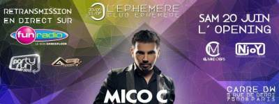 L'Ephémère L'openning / Party Fun / Mico C
