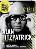 Death Proof Party W/ Alan Fitzpatrick