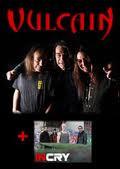 VULCAIN and INCRY