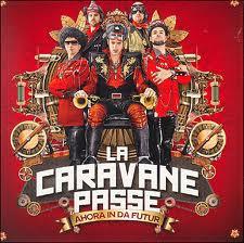 La Caravane Passe + Les fils de teuhpu + Dj Clik