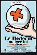 Le Médecin malgré lui. Création 2011/2012