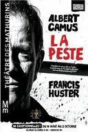 La peste, pièce de Francis Huster adapté du roman d'Albert Camus