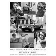 John Dominis : Steve Mc Queen, the King of Cool