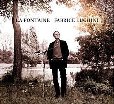 Fabrice Luchini - La Fontaine