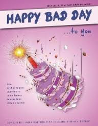 Happy Bad Day