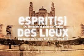 Esprit(s) des lieux : Du Trocadéro au palais de Chaillot