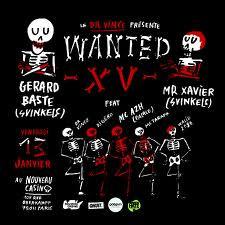 Wanted XV: Gerard Baste / Xanax / A2h / Dr Vince