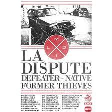 La Dispute + Former Thieves
