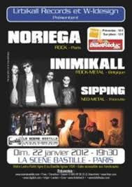 Noriega + Inimikall + Sipping