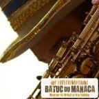 Le Batuc Du Manaca + 1ere Partie Dj Luck Steady