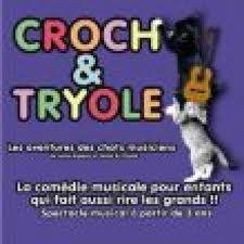 Croch et Tryolé
