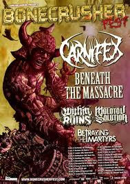 Bonecrusher Fest : Carnifex + Beaneath The Massacre + Within Ruin