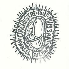 Orchestre Tout Puissant De Marcel Duchamp + Jean-Louis