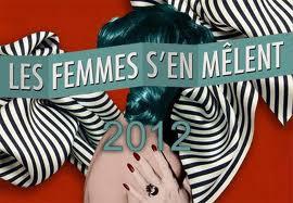 Les Femmes s'en Mêlent : Le Volume Courbe + Ela Orleans + 2:54