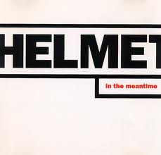 "Helmet ""Meantime"" - 20th Anniversary"