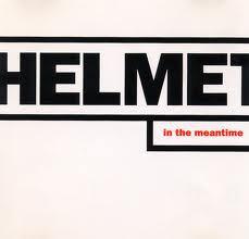"Helmet ""Meantime"" - 20th Anniversary"