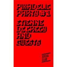 Pixadelic Party #1 : Scntst, Abstraxion, Etienne De Crecy