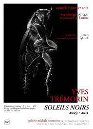 """Yves Trémorin, """"Soleils noirs"""", electronogrammes 2009-2011"""