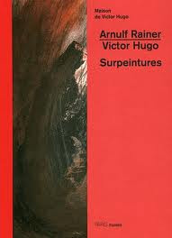 Arnulf RAINER / Victor HUGO surpeintures