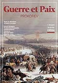 La Guerre et la Paix de Prokofiev