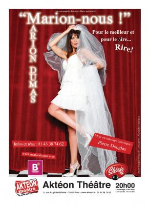 Marion Dumas - Marions nous. Aktéon théâtre