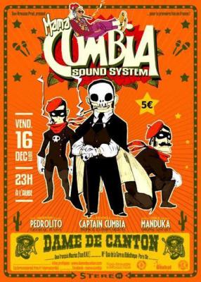 MAMA CUMBIA SOUND SYSTEM #4 [DJ'S HECTOR PIZARRO aka MANDUKA / PEDROLITO / CAPTAIN CUMBIA]